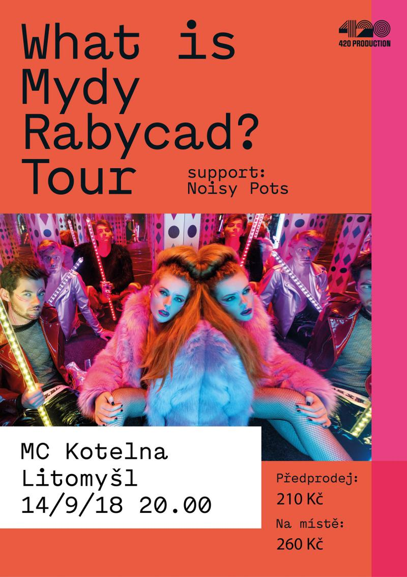 Mydy Rabycad + Noisy Pots - What is Mydy Rabycad? Tour - Litomyšl