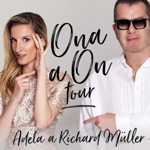 Richard Müller + Adela Vinczeová - Ona a On tour - Levice