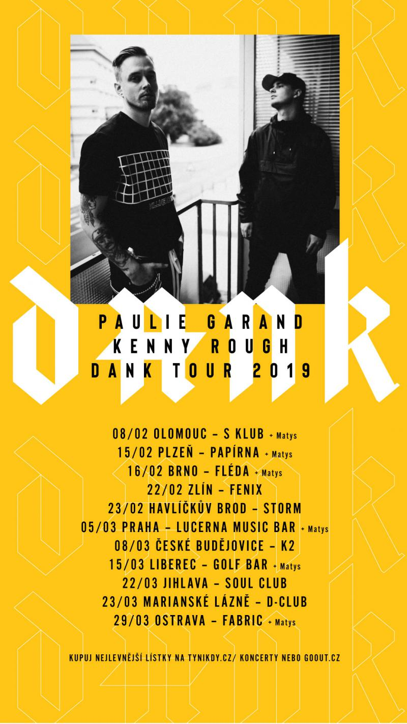 Paulie Garand + Kenny Rough - Dank Tour 2019 - Zlín