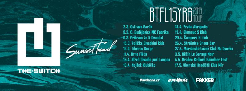 The.Switch + Sunset Trail - BTFL15YRS tour - Hradec Králové