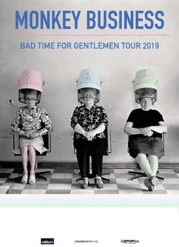 Monkey Business - Bad Time For Gentlemen Tour 2019 - Teplice