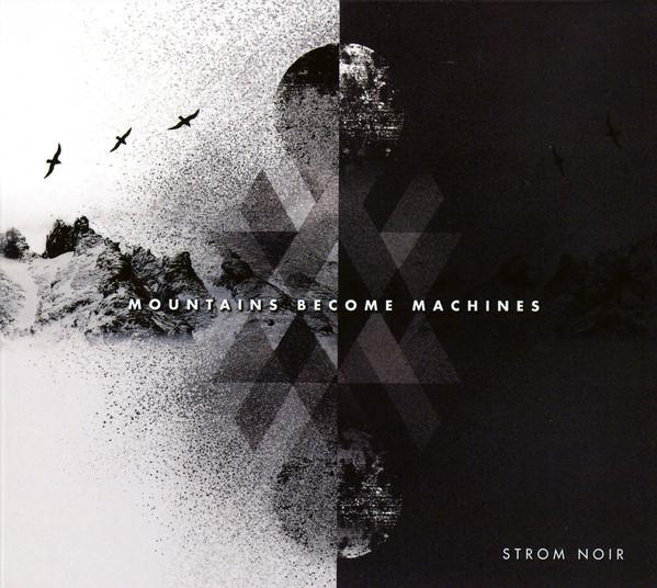 Strom Noir-Mountains Become Machines