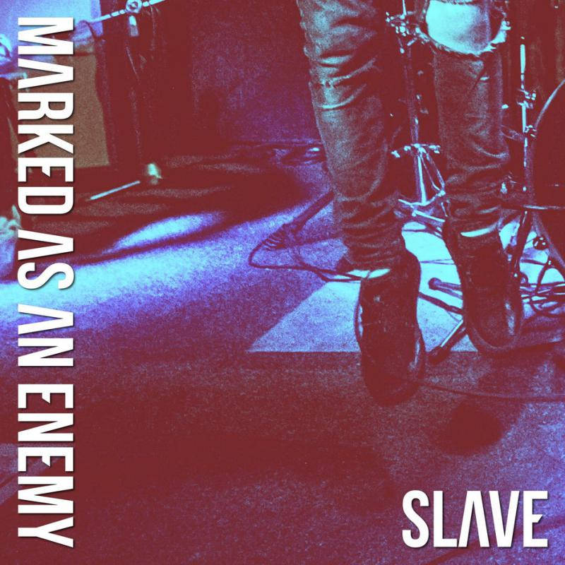 Marked As An Enemy-Slave