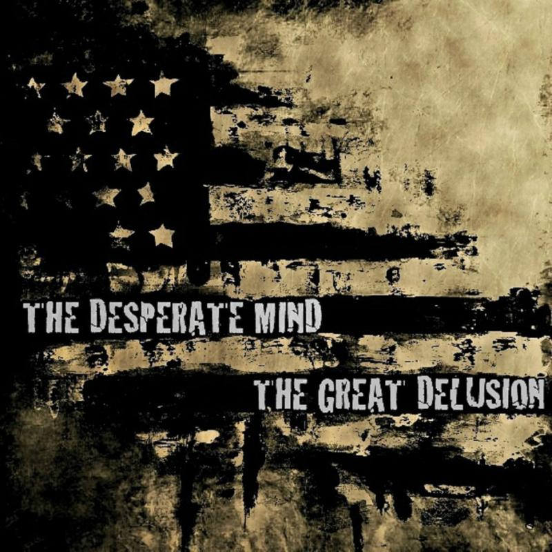 The Desperate Mind-The great delusion