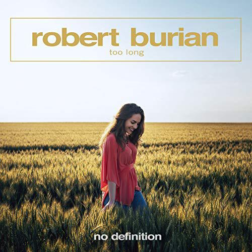 Robert Burian-Too Long