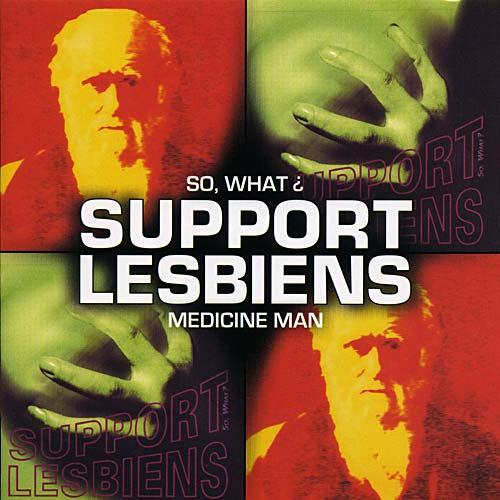 Support Lesbiens-So What ?