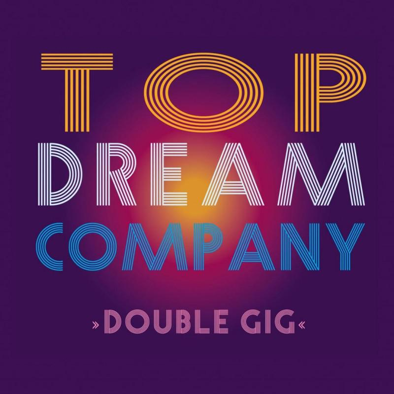 Top Dream Company-Double gig