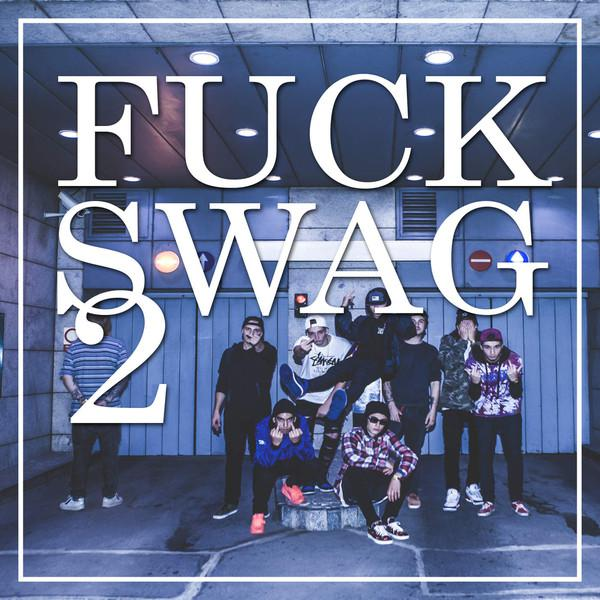 Haha Crew-Fuck Swag 2 feat. YZO EMPIRE
